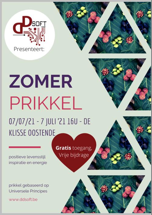 Zomer Prikkel 7 Juli 2021 De Klisse Oostende. Positieve levensstijl, inspiratie en energie, prikkel gebaseerd op Universele Principes.